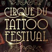 CIRQUE DU TATTOO FESTIVAL